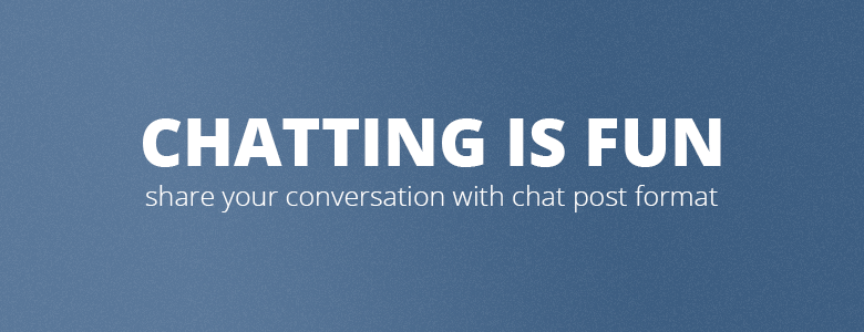 chat-post-format